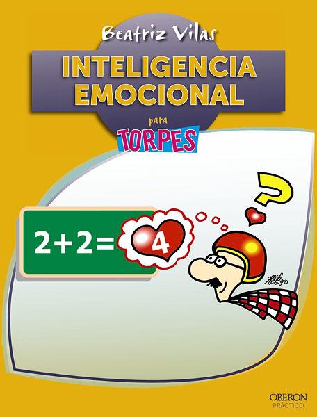 Inteligencia emocional para torpes