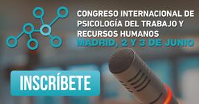 Congreso Internacional de Psicología del Trabajo y Recursos Humanos
