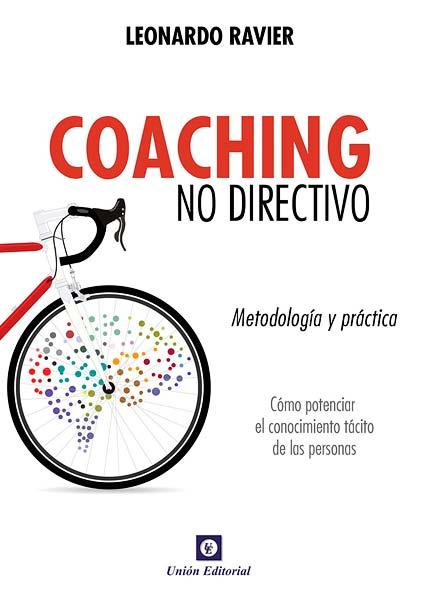 Coaching No Directivo - Metodología y Práctica - Leonardo Ravier