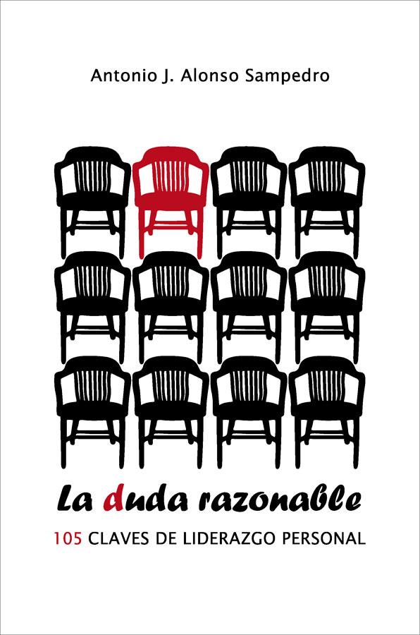 La duda razonable / 105 CLAVES DE LIDERAZGO PERSONAL
