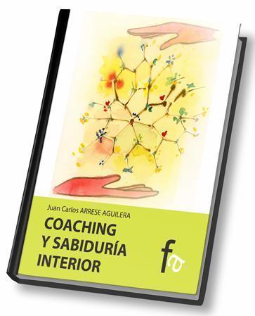 Coaching y sabiduría interior - Juan Carlos Arrese